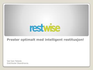 Prester optimalt med intelligent restitusjon!