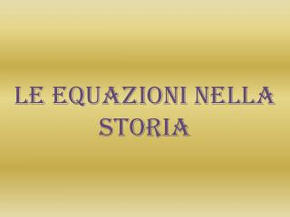 Le equazioni nella storia