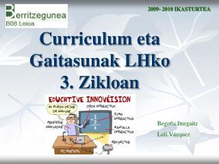Curriculum eta Gaitasunak LHko 3. Zikloan