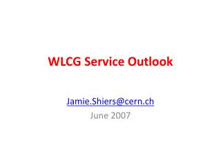 WLCG Service Outlook