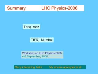 Summary             LHC Physics-2006