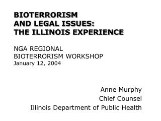 Anne Murphy Chief Counsel Illinois Department of Public Health