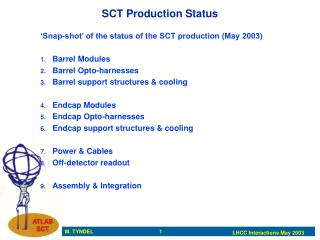 SCT Production Status