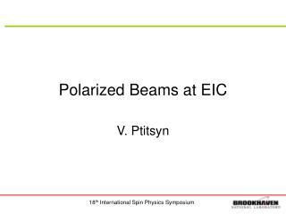 Polarized Beams at EIC