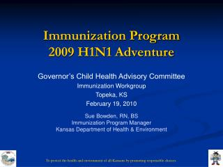 Immunization Program 2009 H1N1 Adventure