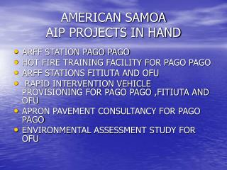 AMERICAN SAMOA AIP PROJECTS IN HAND