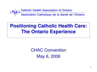 Positioning Catholic Health Care: The Ontario Experience