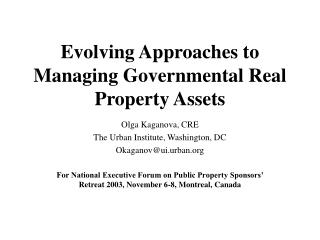 Evolving Approaches to Managing Governmental Real Property Assets