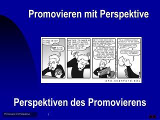 Promovieren mit Perspektive