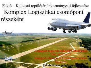 Fokt ő – Kalocsai repülőtér önkormányzati fejlesztése