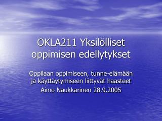 OKLA211 Yksil lliset oppimisen edellytykset