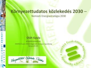 Környezettudatos közlekedés 2030  –  Nemzeti Energiastratégia 2030