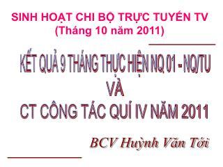 SINH HOẠT CHI BỘ TRỰC TUYẾN TV (Tháng 10 năm 2011)