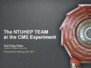 The NTUHEP TEAM  at the CMS Experiment