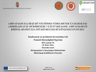 Konferencia az új büntető törvénykönyvről  Nemzeti Közszolgálati Egyetem