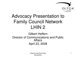 Advocacy Presentation to Family Council Network LHIN 2