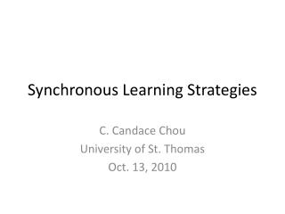 Synchronous Learning Strategies