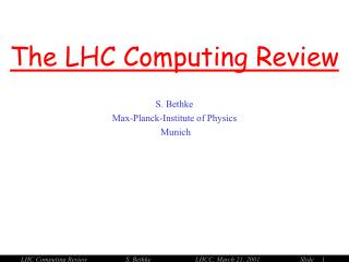 The LHC Computing Review