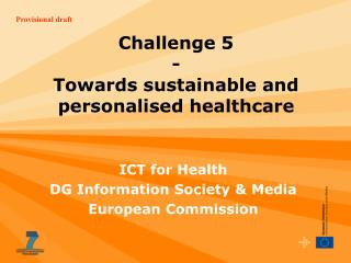 Challenge 5 - Towards sustainable and  personalised  healthcare