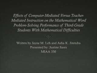 Written  by Jayne M.  Leh  and  Asha  K.  Jitendra Presented by: Justine  Sares MIAA 330