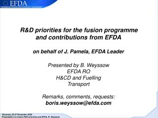 The European fusion research programme aims at developing  fusion as an energy source ,  i.e.