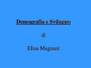 Demografia e Sviluppo di  Elisa Magnani