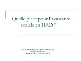 Quelle place pour l'assistante sociale en HAD ?