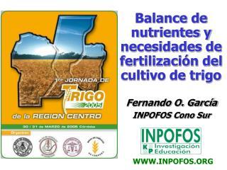 Balance de nutrientes y necesidades de fertilizaci n del cultivo de trigo