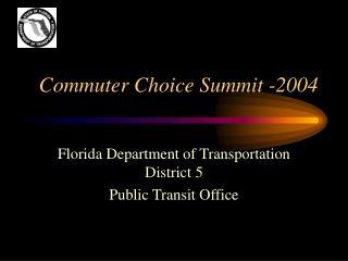 Commuter Choice Summit -2004