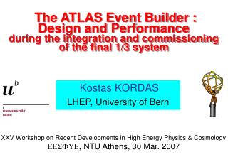 Kostas KORDAS LHEP, University of Bern