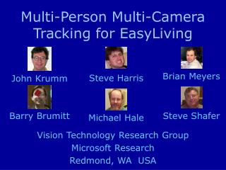 Multi-Person Multi-Camera Tracking for EasyLiving