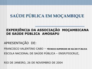 SA � DE P � BLICA EM MO � AMBIQUE