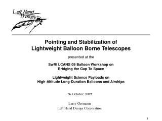 26 October 2009 Larry Germann Left Hand Design Corporation