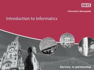 Introduction to Informatics