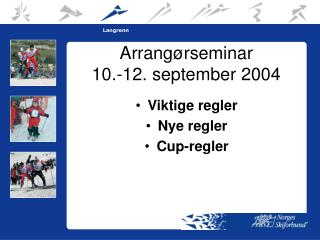 Arrang�rseminar  10.-12. september 2004
