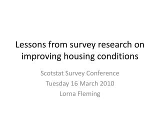 Lessons from survey research on improving housing conditions