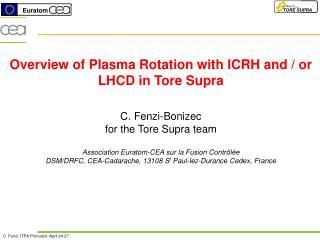 Overview of Plasma Rotation with ICRH and / or LHCD in Tore Supra C. Fenzi-Bonizec