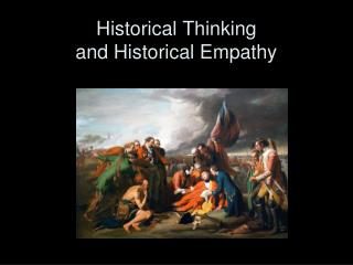 Historical Thinking and Historical Empathy
