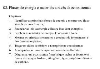 02. Fluxos de energia e materiais através de ecossistemas