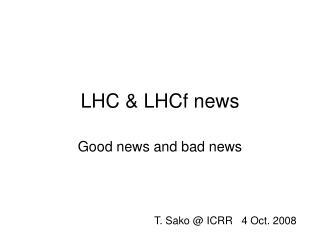 LHC & LHCf news