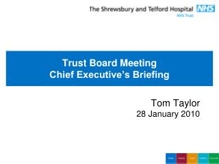 Trust Board Meeting Chief Executive's Briefing
