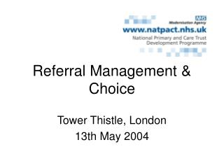 Referral Management & Choice