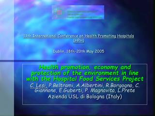 13th International Conference on Health Promoting Hospitals (HPH)  Dublin, 18th-20th May 2005