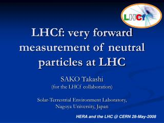 LHCf: very forward measurement of neutral particles at LHC