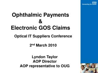 Ophthalmic Payments & Electronic GOS Claims