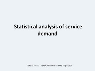 Statistical analysis of  service  demand