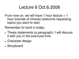 Lecture 6 Oct.6.2008
