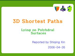 3D Shortest Paths
