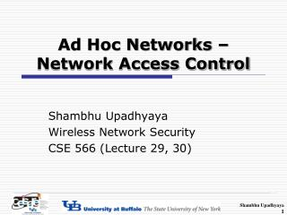 Ad Hoc Networks � Network Access Control
