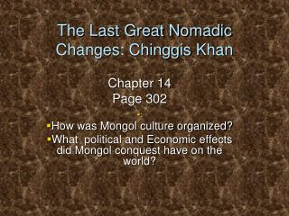 The Last Great Nomadic Changes:  Chinggis  Khan
